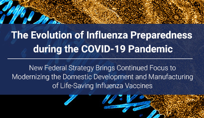 The Evolution of Influenza Preparedness during the COVID-19 Pandemic. Learn More.