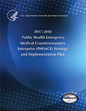 Cover of the 2017 HHS Public Health Emergency Medical Countermeasures Enterprise (PHEMCE) Strategy and Implementation Plan