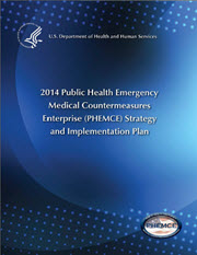 Cover of the 2014 HHS Public Health Emergency Medical Countermeasures Enterprise Strategy and Implementation Plan