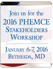 Join us for the 2016 PHEMCE Stakeholders Workshop on January 6-7, 2016 in Bethesda, Maryland