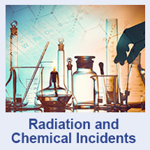 Radiation and Chemical Incidents