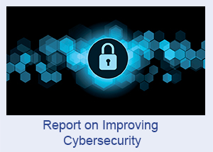 Report on Improving Cybersecurity