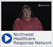 Video:  Northwest Healthcare Response Network