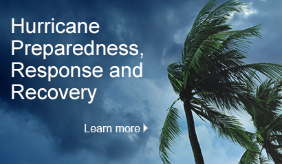 2018 Hurricane Preparedness, Response and Recovery. Learn More.