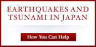 Earthquakes and tsunamis in Japan - How you can help