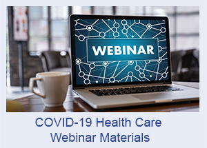 COVID-19 Health Care Webinar Materials Tile