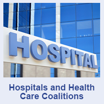 Hospitals and Health Care Coalitions