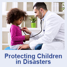 Protecting Children in Disasters