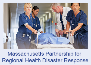Massachusetts Partnership for Regional Health Disaster Response