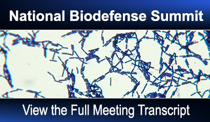National Biodefense Summit. View the Full Meeting Transcript.