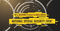 The U.S. Department of Health & Human Services - National Special Security Event