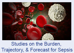 Studies on the Burden, Trajectory, and Forecast for Sepsis