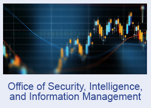 Office of Security, Intelligence, and Information Management
