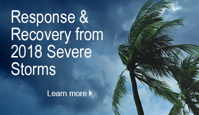 Response and recovery from 2018 severe storms.  Learn More.