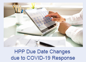 HPP Due Date Changes due to COVID-19 Response