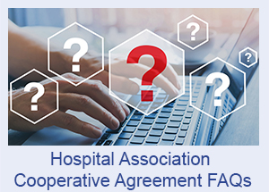 Hospital Association COVID-19 Preparedness and Response Activities Cooperative Agreement FAQs