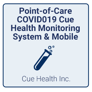 Point-of-Care COVID019 Cue Health Monitoring System & Mobile App (Cue Health Inc)