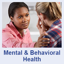 Mental and Behavioral Health